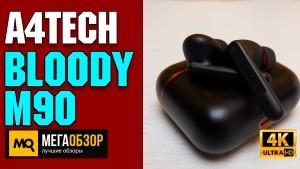 Обзор A4TECH Bloody M90. Игровые TWS наушники с шумоподавлением ANC