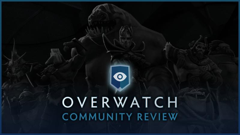 В Dota 2 появилась система Overwatch для борьбы с недобросовестными игроками