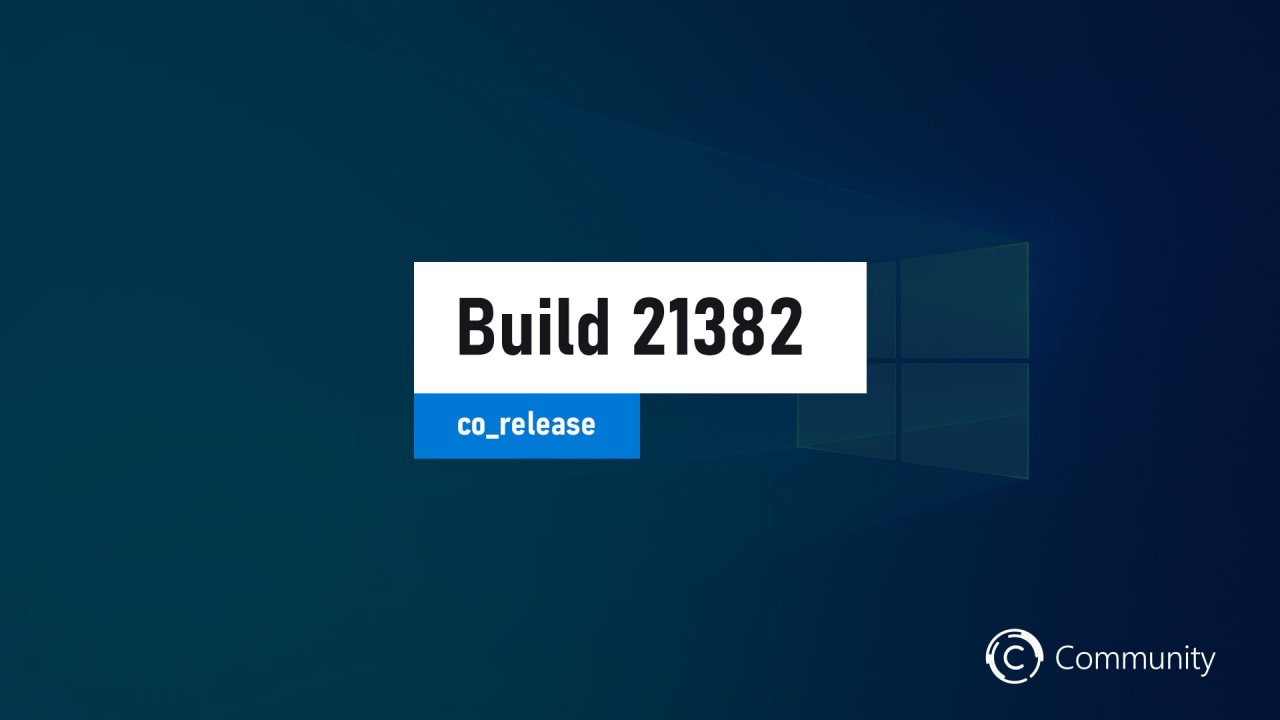 Microsoft выпустила сборку Windows 10 Build 21382.1000 на канале Dev