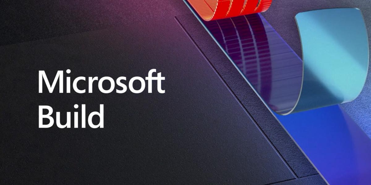 Конференция разработчиков Microsoft Build 2021 может пройти с 25 по 27 мая