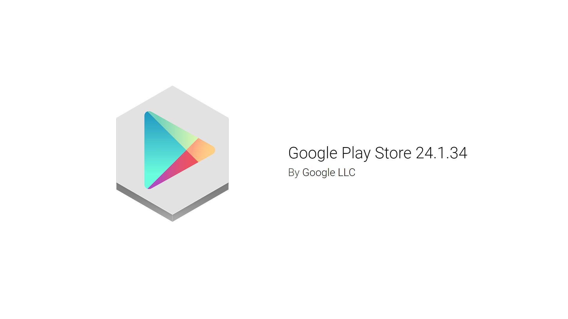 Обновление Google Play Store 24.1.34 уже доступно для установки