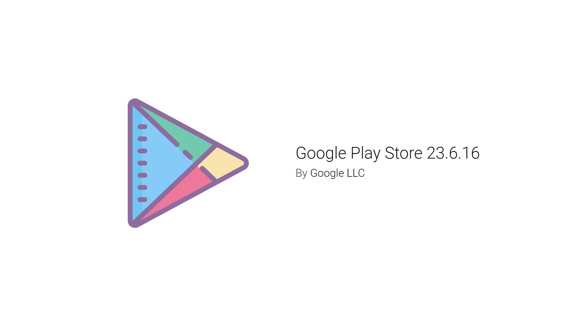 Google Play Store обновился до версии 23.6.16. Скачиваем